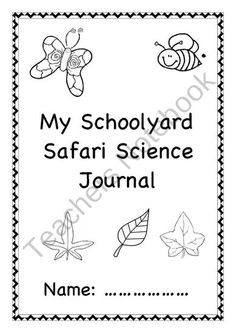 My Schoolyard Safari Journal from Little Learners- little hands and feet, big potential! on TeachersNotebook.com (14 pages) Jolly Phonics, Teacher Notebook, Science Biology, Little Learners, Worksheets For Kids, Teacher Newsletter, Safari, Preschool, Journal