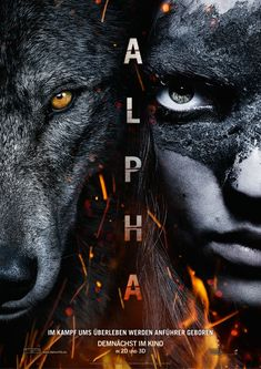 Poster zum Film: Alpha - I've seen trailers for this already and it looks fabulous however its release date isn't set until September 14, 2018