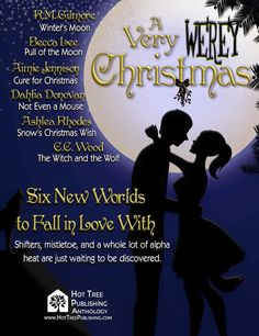 Shifters, mistletoe and a whole lot of alpha heat are just waiting to be discovered this festive season.  WINTER'S MOON by  Author R. M. Gilmore PULL OF THE MOON by  Becca Lee Author NOT EVEN A MOUSE by  Author Dahlia Donovan SNOW'S CHRISTMAS WISH by Author Ashlea Rhodes THE WITCH AND THE WOLF by C.C. Wood CURE FOR CHRISTMAS by Author Aimie Jennison #Preorder #VeryWerey #HTPub Nook: http://www.barnesandnoble.com/s/2940152696721  iTunes: itunes.apple.com/us/book/id1055921814