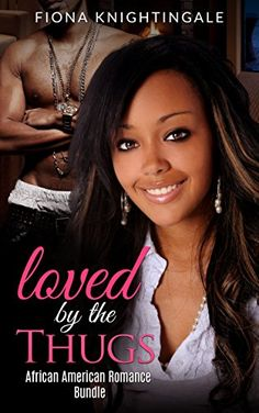 ROMANCE: Loved by the Thugs (African American Alpha Male Pregnancy Romance Bundle) (African American Contemporary Sports Short Stories) (English Edition)