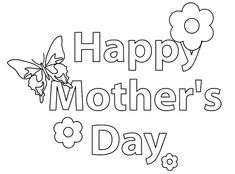259 Free Mother's Day Coloring Pages for the Kids to Color: Coloring 2 Print's Free Mother's Day Coloring Pages