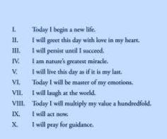 "The Ten Scrolls, from ""The Greatest Salesman in the World"" by Og Mandino I call these my 10 MANTRAS - very powerful! Spiritual Thoughts, Positive Thoughts, Positive Quotes, World Quotes, Life Quotes, Mindset Quotes, Og Mandino Quotes, Positive Motivation, Subconscious Mind"