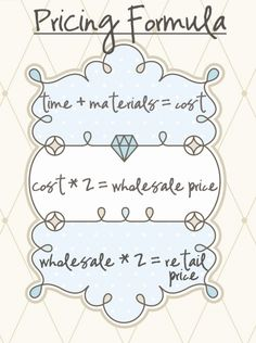 A pricing formula for selling crafts and other products. Determine costs, wholesale and retail prices. For etsy and craft store owners and small business startup owners and beginners who want to get ahead of the competition. Crafts To Sell, Diy And Crafts, Arts And Crafts, Selling Crafts, Homemade Crafts, Glow Crafts, Money Making Crafts, Selling Art, Selling Jewelry