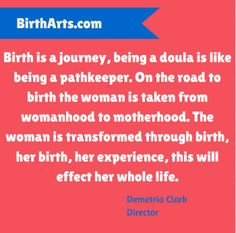 Birth is a journey... BAI Quote.