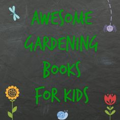 garden books for kids via beanandbee.com