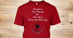 Discover Laughter T-Shirt only on Teespring - Free Returns and 100% Guarantee - Laught Is And Always Be  The Best Form Of Therapy