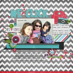 We Click layout using We Just Click kit by Bella Gypsy http://scraporchard.com/market/We-Just-Click-Digital-Scrapbook-Kit.html Fuss Free FreeBee 157 (October Designer Challenge) by Fiddle Dee Dee Designs http://scraporchard.com/forum/showthread.php/64194-October-2015-Template-Challenge-Fiddle-Dee-Dee-Designs