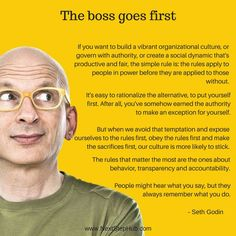 The boss goes first. - Seth Godin NextStep Hub |  Entrepreneur Quotes and Inspirations