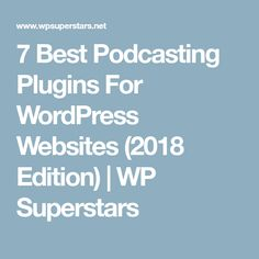 Want to make podcasting easy? We've got you covered in this collection of the best podcasting plugins for WordPress. Wordpress, Writing, Website, Words, Horse, A Letter, Writing Process