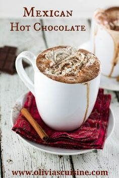 Mexican Hot Chocolate | www.oliviascuisine.com #hotchocolate #comfort #mexican