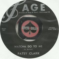 PATSY CLARK Watcha Do To Me ROCKABILLY BOPPER 45 RPM RECORD VG++