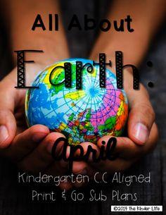 "Kindergarten C.C. Aligned April ""Earth"" Print & Go Sub Plans + Editable Sub Info from TheKinderLife on TeachersNotebook.com -  (27 pages)  - Kindergarten Print and Go Sub Plans for April!"