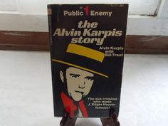 1972 The Alvin Karpis Story by Alvin Karpis Paperback Book