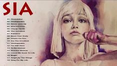 S.I.A. Best Songs ❤️ S.I.A .Greatest Hits Full Album 2020 Music Mix, Good Music, Sia Album, Narcisstic Quotes, Sia Songs, Sia The Greatest, Discus Throw, Bird Set Free, Elastic Heart