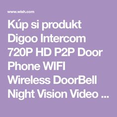 Kúp si produkt Digoo Intercom 720P HD P2P Door Phone WIFI Wireless DoorBell Night Vision Video Camera Peephole Viewer Ring Bell Mobile Tablet v aplikácii Wish - Nakupovanie je zábava