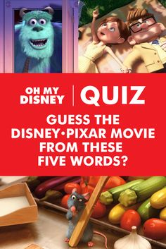 Quiz: Guess the Disney•Pixar Movie From These Five Words