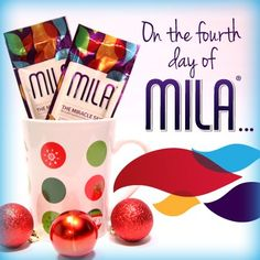 On the fourth day of Mila, mix a little Mila with your favorite wintertime beverage. Mila cocoa or Mila cider makes a great gift for a prospect!