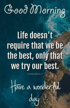 Positive Good Morning Quotes, Good Morning Wishes Quotes, Good Morning Love Messages, Good Morning Image Quotes, Morning Quotes Images, Good Day Quotes, Good Morning Texts, Good Morning Inspirational Quotes, Morning Greetings Quotes