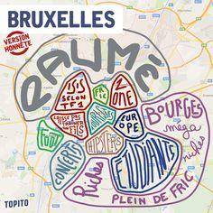 Top 15 des cartes de villes françaises version honnête, tout de suite c'est plus clair | carte_bruxelles