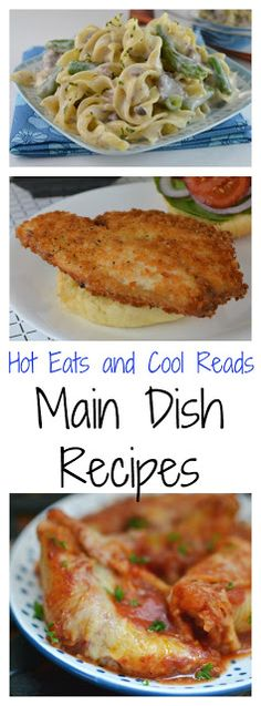 Easy and family friendly homemade recipes! Find all Main Dish Recipes from Hot Eats and Cool Reads here!