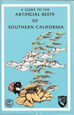 A Guide to Artificial Reefs of Southern California 1989 Staple Bound Paperback
