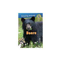 Bears ( Ranger Rick's Amazing Animals) (Paperback)