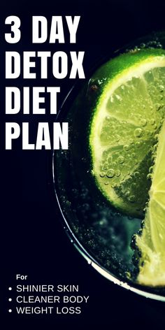 This 3 day detox diet plan that will help you to keep your skin shinier clean your body and as well as help you to shed some weight recipe included Detox Diet Recipes, Detox Diet Plan, Detox Foods, Diet Meals, Weight Loss Detox, Diet Plans To Lose Weight, Losing Weight, Weight Gain, Low Carb Diets