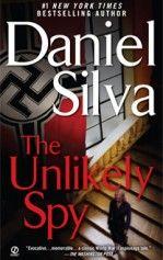 The Unlikely Spy  Daniel Silva Gabriel Allon 1