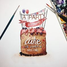 A pasty without cake is just a meeting by June Digan