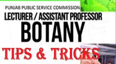 Tips for #PPSC #Biology & #Botany Test for #Lecturer #Jobs For all those members who are intended to appear in ppsc exam for biology and botany.Tips for PPSC Biology & Botany Test for Lecturer Jobs by Tech Breath are given below;  1, You are applicable for the posts of biology and botany. 2,To ease your preparations be synchronized i.   #Biology & Botany Test for Lecturer Jobs #Botany Test for Lecturer Jobs #Test for Lecturer Jobs #Tips for PPSC Biology #Tips for PPSC