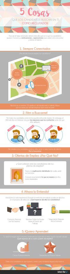 5 Cosas que los Candidatos buscan en ti como Reclutador #infografia #empleo #rrhh