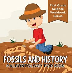 FREE BOOK: Fossils And History : Paleontology for Kids