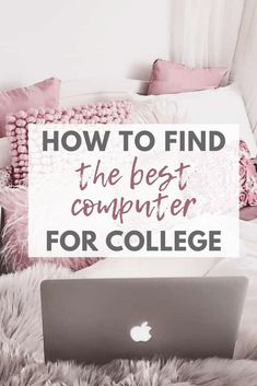 How to find the best computer for college #computer #college #student #backtoschool #laptops