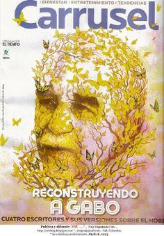 Edición homenaje a Gabo de la revista colombiana Carrusel, en abril de 2013, por el ilustrador Iván Chacón.