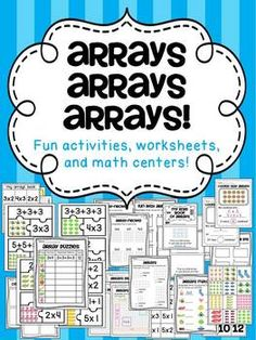 Arrays arrays arrays! Activities, worksheets, and math centers to help your students practice rectangular arrays! Everything you need to teach rectangular arrays!  All arrays are up to 5x5.   Included: (Please download preview to see!)  - Array Puzzles Math Center: Students match the eight different 3-part puzzles (24 puzzle pieces total) to match the rectangular array (picture) to its repeated addition (3+3+3+3=12) and multiplication factors (4x3).