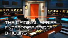 🎧 Star Trek: TOS Enterprise Bridge Background Ambience *8 Hours* w/ qui...