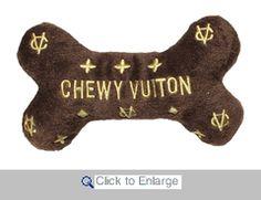 Chewy Vuiton lol