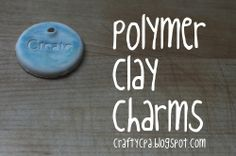 polymer clay charms tutorial, Cut out circles from a slab, use print block letters impress words. You can also write with a pencil. Make them really pretty with a raku firing. Poke with a pencil to make hole for string. #kids project