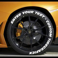 Tire Graficx will make you a set of custom tire decals that tell everyone exactly how you roll. 2012 Ford Taurus, Golf Mk4, Normal Cars, Goodyear Eagle, Rims And Tires, Car Rims, Performance Tyres, Motorcycle Tires, Truck Tyres