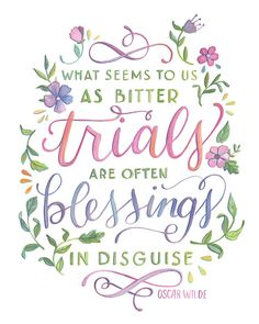 Blessings in Disguise - Oscar Wilde Quote - Hand Painted Typography Print Typography Quotes, Typography Prints, Hand Lettering, Happy Thoughts, Positive Thoughts, Positive Quotes, Positive Vibes, John Maxwell, Quotes Arabic