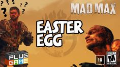MAD MAX - EASTER EGG - (Mad Max Gameplay - PS4 Game) #1