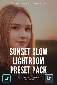 Lightroom Presets For Portraits, Outdoor Photos, Golden Hour, Get Started, Photography Tips, Shadows, Highlights, Glow, Goals