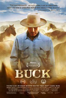 Buck Brannaman: The Horse Whisperer. Buck Brannaman was born on January 1962 in Sheboygan, Wisconsin, USA. He is known for his work on The Horse Whisperer Buck and Visions of Grace: Robert Redford and 'The Horse Whisperer' Buck Brannaman, Film Cowboy, The Horse Whisperer, Horse Movies, Horse Books, Best Documentaries, Kino Film, Movies Worth Watching, Sundance Film Festival