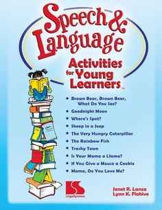 Speech and Language Activities for Young Learners  Repinned by Apraxia Kids Learning. Come join us on Facebook at Apraxia Kids Learning Activities and Support- Parent Led Group.