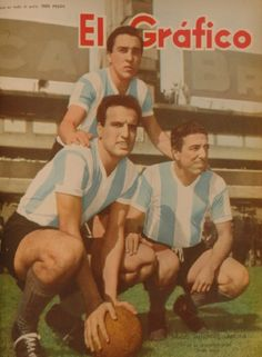"""Portada del la Revista """"El Gráfico"""" del año de 1957, con la trilogía de River en la selección, Prado, Menendez y Labruna."""