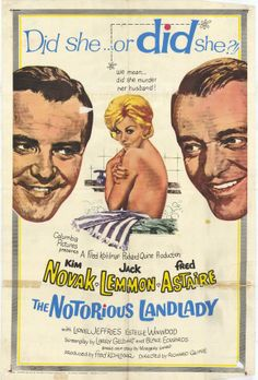 The Notorious Landlady (1962)  An American junior diplomat in London rents a house from, and falls in love with, a woman suspected of murder.