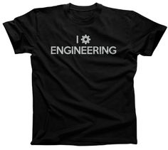Men's I Love Engineering T-Shirt - Funny Geeky Engineer Shirt. $25.00 from #Boredwalk, plus free U.S. shipping! Click to purchase!