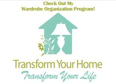 Transform Your Home, Transform Your Life – Week 3 – Challenge Overview