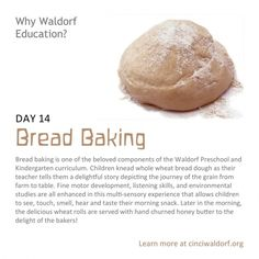 """""""Bread making""""    Things We Love About Waldorf Education"""