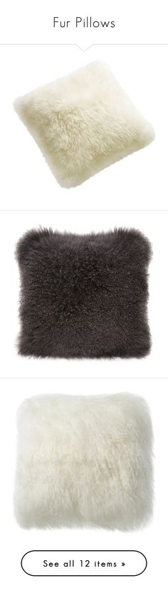 """""""Fur Pillows"""" by kathykuohome ❤ liked on Polyvore featuring pillows, kathykuohome, furpillow, home, home decor, throw pillows, modern home accessories, fur throw pillows, off white throw pillows and mod home decor"""
